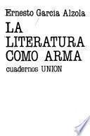 La literatura como arma