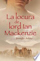 La locura de lord Ian Mackenzie