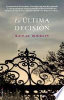 La ltima decisin / The Last Decision
