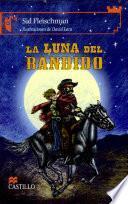 La luna del bandido/ Bandit's Moon