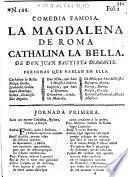 La Magdalena de Roma, Cathalina la Bella ...