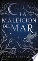 La maldicin del mar / The Wicked Deep