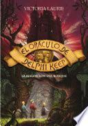 La maldición del bosque (El oráculo de Delphi Keep 2)
