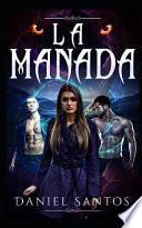 La Manada: Una Joven Y Un Harén de Licántropos