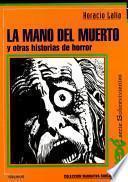 La mano del muerto y otras historias de horror