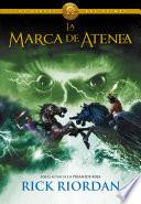 La marca de Atenea (Los héroes del Olimpo 3)
