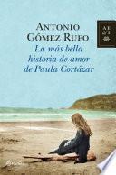 La más bella historia de amor de Paula Cortázar
