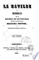 La Matilde ó Memorias de la historia de las Cruzadas