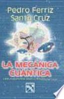 La mecanica cuantica / Quantum Mechanics