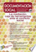 La mediación: caja de herramientas ante el conflicto social
