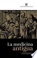 La medicina antigua