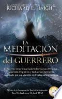 La Meditación del Guerrero