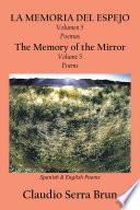 La Memoria Del Espejo Volumen 5 Poemas/ the Memory of the Mirror Volume 5 Poems