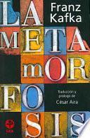 La Metamorfosis/ The Metamorphosis