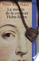 La mirada de la condesa Hahn-Hahn / The Glance of the Countess Hahn-Hahn