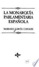 La monarquía parlamentaria española