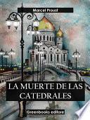 La muerte de las catedrales (Edición integra)