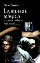 La muerte mágica y otros relatos