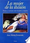La mujer de la ilusión