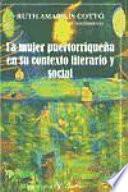 La mujer puertorriqueña en su contexto literario y social