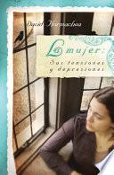 La mujer: Sus tensiones y depresiones