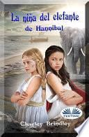 La niña del elefante de hannibal