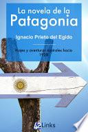 La novela de la Patagonia