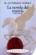 La novela del tranvía y otros cuentos