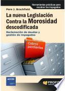 La nueva legislación contra la morosidad descodificada