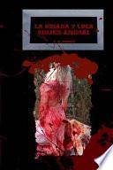 La odiada y loca mujer-Animal