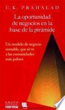 La oportunidad de negocios en la base de la pirámide