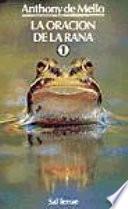 La Oración de la rana - 1