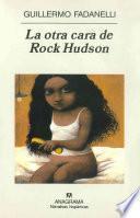 La otra cara de Rock Hudson