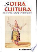 La otra cultura
