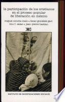 La participación de los cristianos en el proceso popular de liberación en México (1968-1983)