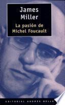 La pasión de Michel Foucault