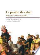 LA PASIÓN DE SABER