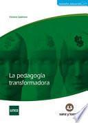 La pedagogía transformadora