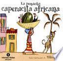 La pequeña caperucita africana