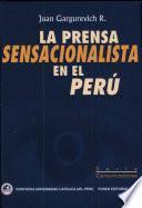 La prensa sensacionalista en el Perú