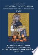 La presencia bizantina en Hispania, siglos VI-VII