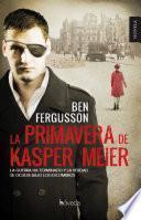 La primavera de Kasper Meier