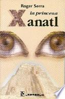 La princesa Xanatl