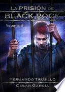 La prisión de Black Rock - Volumen 8