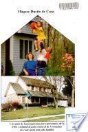 La propiedad de una casa y usted