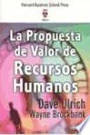 La propuesta de valor de Recursos Humanos