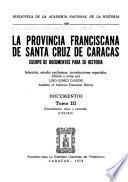 La Provincia Franciscana de Santa Cruz de Caracas