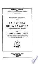 La prueba de la parafina (procedimiento de G. Iturrioz) por Israel Castellanos