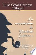 La reaparición de Sherlock Holmes 2
