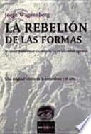 La rebelión de las formas
